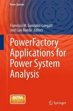 Powerfactory Applications for Power System Analysis : Power Systems