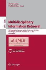 Multidisciplinary Information Retrieval : 7th Information Retrieval Facility Conference, IRFC 2014, Copenhagen, Denmark, November 10-12, 2014, Proceedings