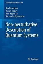 Nonperturbative Description of Quantum Systems : Lecture Notes in Physics - Ilya D. Feranchuk