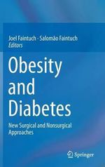 Obesity and Diabetes : New Surgical and Nonsurgical Approaches