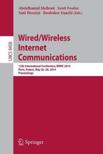 Wired/Wireless Internet Communications : 12th International Conference, WWIC 2014, Paris, France, May 26-28, 2014, Revised Selected Papers