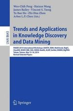 Trends and Applications in Knowledge Discovery and Data Mining : PAKKD 2014 International Workshops: Danth, BDM, MobiSocial, BigEC, CloudSD, MSMV-MBI, SDA, DMDA-Health, ALSIP, SocNet, DMBIH, BigPMA,Tainan, Taiwan, May 13-16, 2014. Revised Selected Papers