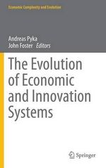 The Evolution of Economic and Innovation Systems : Economic Complexity and Evolution