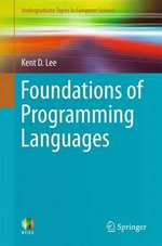 Foundations of Programming Languages - Kent D. Lee