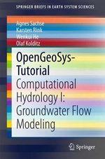 Opengeosys-Tutorial : Computational Hydrology I: Groundwater Flow Modeling - Olaf Kolditz