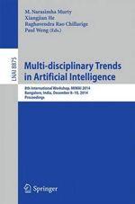 Multi-Disciplinary Trends in Artificial Intelligence : 8th International Workshop, MIWAI 2014, Bangalore, India, December 8-10, 2014, Proceedings