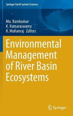 Environmental Management of River Basin Ecosystems : Springer Earth System Sciences