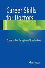 Career Skills for Doctors - Charalambos Panayiotou Charalambous