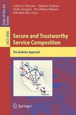 Secure and Trustworthy Service Composition : The Aniketos Approach