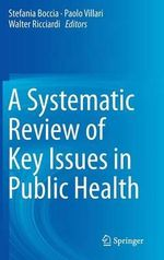 A Systematic Review of Key Issues in Public Health