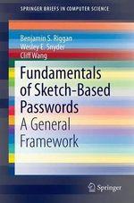 Fundamentals of Sketch-Based Passwords : A General Framework - Benjamin S. Riggan