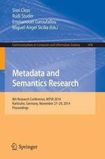 Metadata and Semantics Research : 8th Research Conference, MTSR 2014, Karlsruhe, Germany, November 27-29, 2014, Proceedings