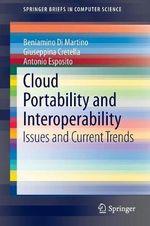 Cloud Portability and Interoperability : Issues and Current Trends - Beniamino Di Martino