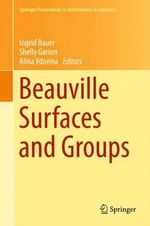 Beauville Surfaces and Groups : Springer Proceedings in Mathematics and Statistics