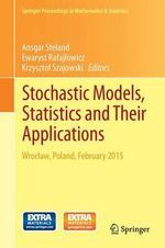 Stochastic Models, Statistics and Their Applications : Wroclaw, Poland, February 2015