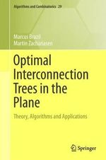 Optimal Interconnection Trees in the Plane : Theory, Algorithms and Applications - Marcus Brazil