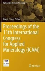Proceedings of the 11th International Congress for Applied Mineralogy (ICAM) : Springer Geochemistry/mineralogy