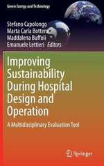 Improving Sustainability During Hospital Design and Operation : A Multidisciplinary Evaluation Tool