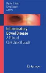 Inflammatory Bowel Disease : A Point of Care Clinical Guide