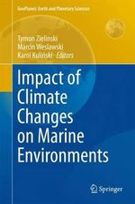 Impact of Climate Changes on Marine Environments : Geoplanet: Earth and Planetary Sciences