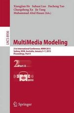 Multimedia Modeling: Part II : 21st International Conference, MMM 2015, Sydney, Australia, January 5-7, 2015, Proceedings