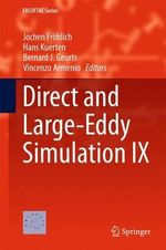 Direct and Large-Eddy Simulation IX : ERCOFTAC Series