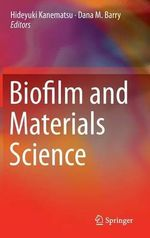 Biofilm and Materials Science