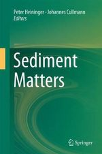 Sediment Matters : The Challenges