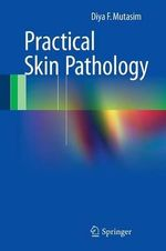 Practical Skin Pathology - Diya F. Mutasim