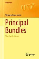 Principal Bundles : The Classical Case - Stephen Bruce Sontz