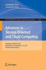 Advances in Service-Oriented and Cloud Computing : Workshops of Esocc 2014, Manchester, UK, September 24, 2014, Revised Selected Papers