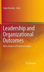 Leadership and Organizational Outcomes : Meta-Analysis of Empirical Studies