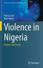 Violence in Nigeria : Patterns and Trends - Patricia Taft