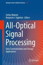 All-Optical Signal Processing : Data Communication and Storage Applications