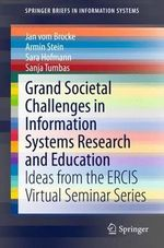 Grand Societal Challenges in Information Systems Research and Education : Ideas from the Ercis Virtual Seminar Series - Jan vom Brocke