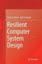 Resilient Computer System Design - Victor Castano