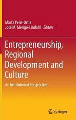 Entrepreneurship, Regional Development and Culture : An Institutional Perspective