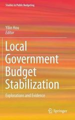 Local Government Budget Stabilization : Explorations and Evidence