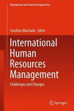 International Human Resources Management : Challenges and Changes