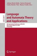 Language and Automata Theory and Applications : 9th International Conference, Lata 2015, Nice, France, March 2-6, 2015, Proceedings