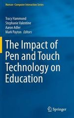 The Impact of Pen and Touch Technology on Education : Human Computer Interaction