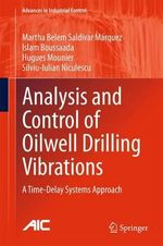 Analysis and Control of Oilwell Drilling Vibrations : A Time-Delay Systems Approach - Hugues Mounier