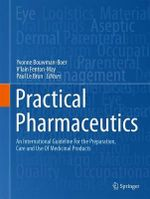 Practical Pharmaceutics : An International Guideline for the Preparation, Care and Use of Medicinal Products