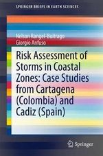 Risk Assessment of Storms in Coastal Zones : Case Studies from Cartagena (Colombia) and Cadiz (Spain) - Nelson Rangel-Buitrago