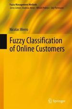 Fuzzy Classification of Online Customers : Fuzzy Management Methods - Nicolas Werro