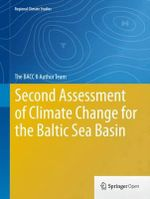 Second Assessment of Climate Change for the Baltic Sea Basin : Regional Climate Studies