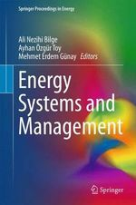 Energy Systems and Management : Springer Proceedings in Energy