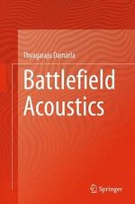 Battlefield Acoustics - Thyagaraju Damarla