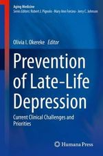 Prevention of Late-Life Depression : Current Clinical Challenges and Priorities