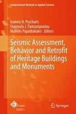Seismic Assessment, Behavior and Retrofit of Heritage Buildings and Monuments : Computational Methods in Applied Sciences